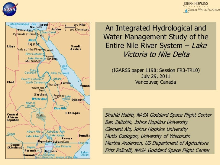An Integrated Hydrological and Water Management Study of the Entire Nile River System – Lake Victoria to Nile Delta(IGARSS...