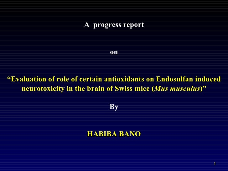 """A progress report                               on""""Evaluation of role of certain antioxidants on Endosulfan induced   neur..."""