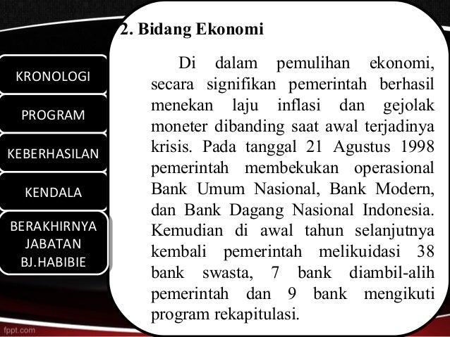 2. Bidang Ekonomi                      Di dalam pemulihan ekonomi, KRONOLOGI KRONOLOGI                  secara signifikan ...