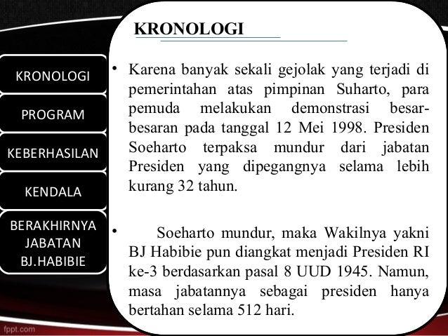 KRONOLOGI KRONOLOGI KRONOLOGI             • Karena banyak sekali gejolak yang terjadi di               pemerintahan atas p...