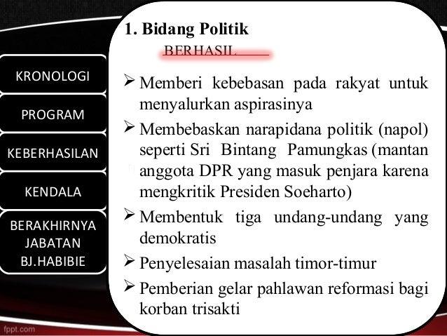 1. Bidang Politik                    BERHASIL KRONOLOGI KRONOLOGI      Memberi kebebasan pada rakyat untuk               ...