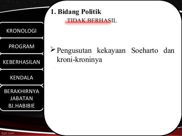 1. Bidang Politik                    TIDAK BERHASIL KRONOLOGI KRONOLOGI PROGRAM PROGRAM                Pengusutan kekayaa...