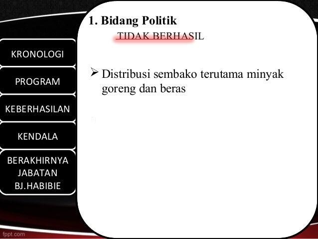 1. Bidang Politik                    TIDAK BERHASIL KRONOLOGI KRONOLOGI                Distribusi sembako terutama minyak...