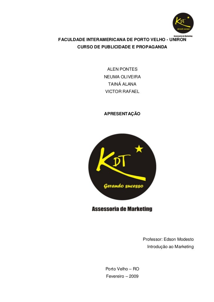FACULDADE INTERAMERICANA DE PORTO VELHO - UNIRON       CURSO DE PUBLICIDADE E PROPAGANDA                  ALEN PONTES     ...