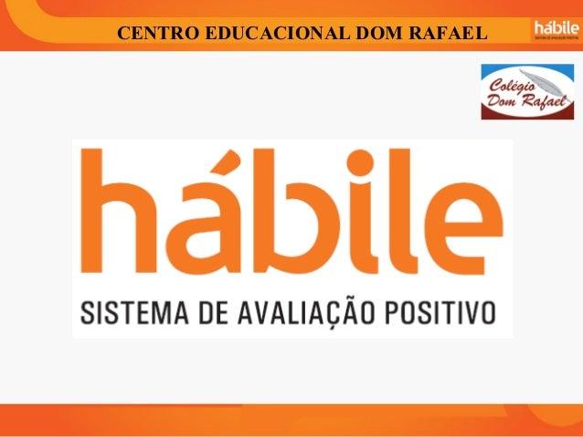 CENTRO EDUCACIONAL DOM RAFAEL