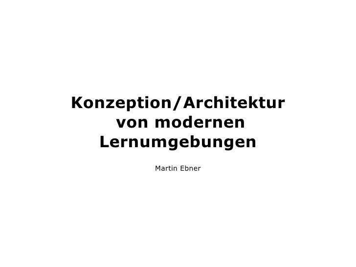 Konzept/Architektur von modernen Lernumgebungen
