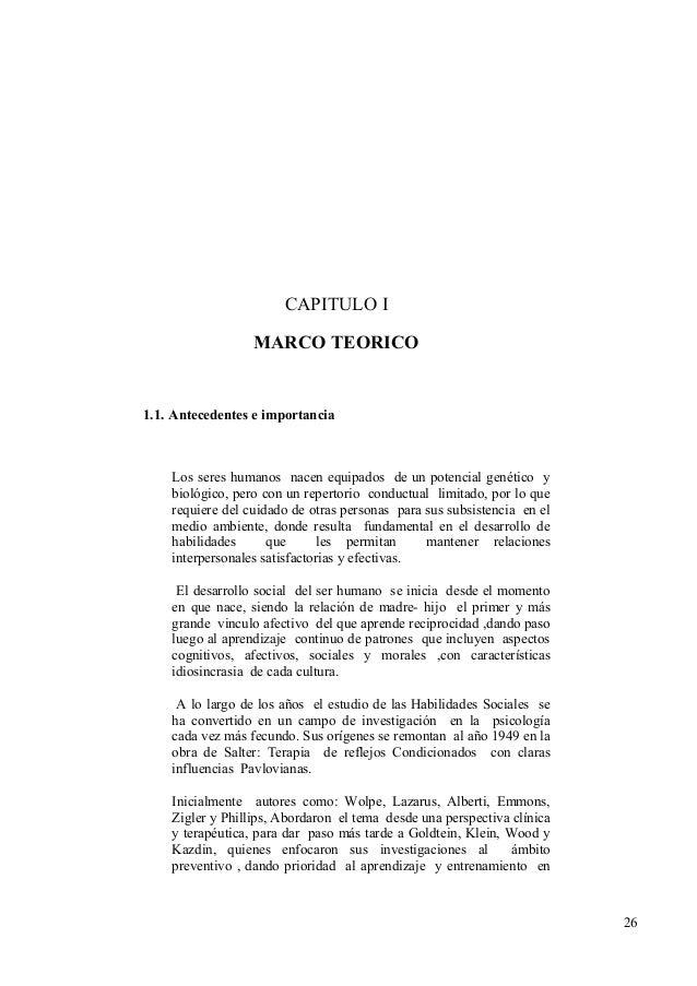 CAPITULO I                  MARCO TEORICO1.1. Antecedentes e importancia    Los seres humanos nacen equipados de un potenc...