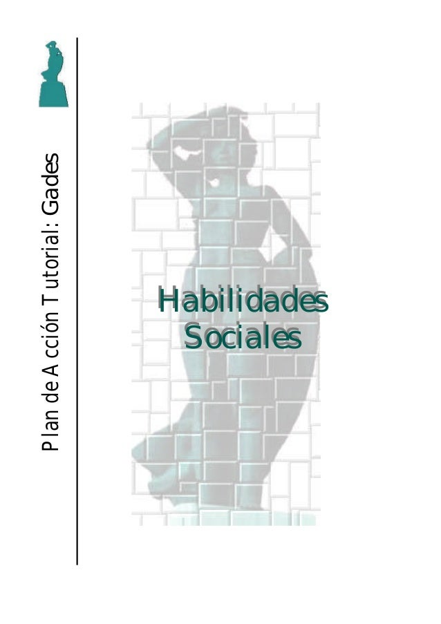 PlandeAcciónTutorial:GadesHabilidadesHabilidadesSocialesSociales
