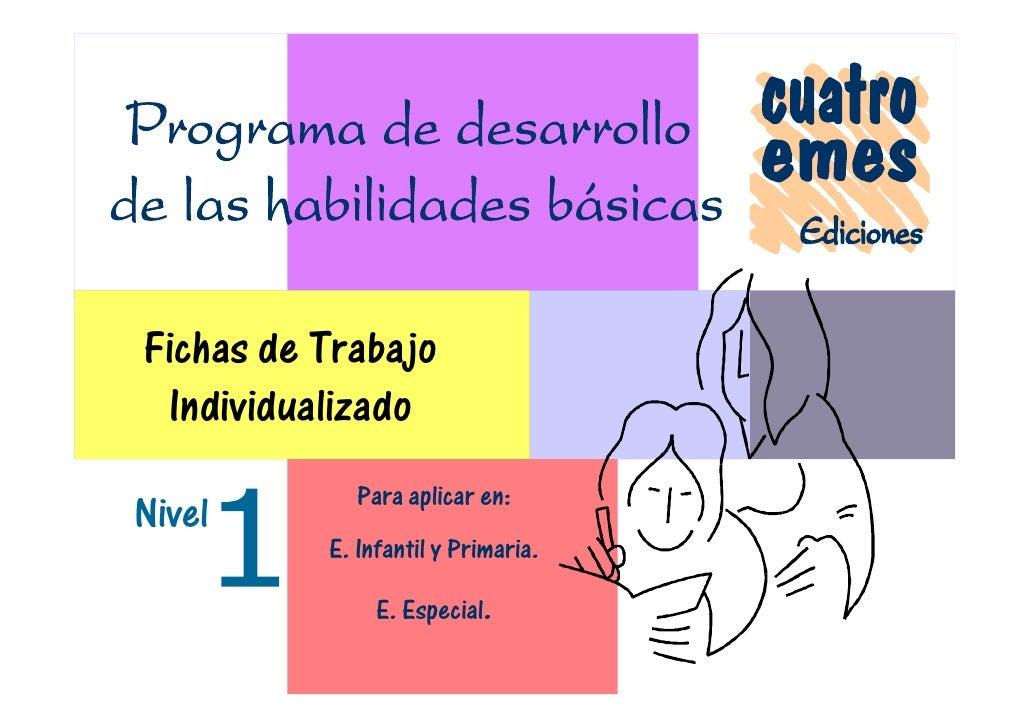 Fichas de Trabajo Individualizado             Para aplicar en:Nivel          E. Infantil y Primaria.               E. Espe...