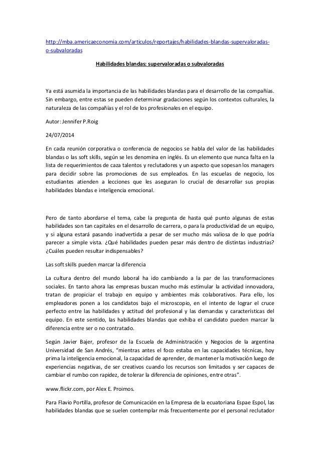 http://mba.americaeconomia.com/articulos/reportajes/habilidades-blandas-supervaloradas- o-subvaloradas Habilidades blandas...