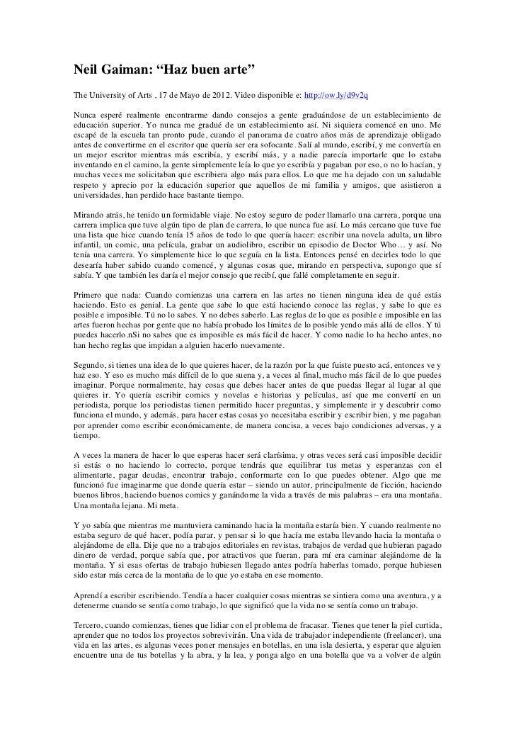 """Neil Gaiman: """"Haz buen arte""""The University of Arts , 17 de Mayo de 2012. Video disponible e: http://ow.ly/d9v2qNunca esper..."""