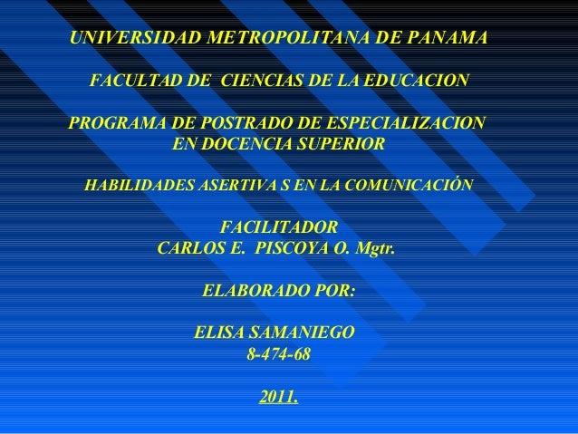 UNIVERSIDAD METROPOLITANA DE PANAMA FACULTAD DE CIENCIAS DE LA EDUCACION PROGRAMA DE POSTRADO DE ESPECIALIZACION EN DOCENC...