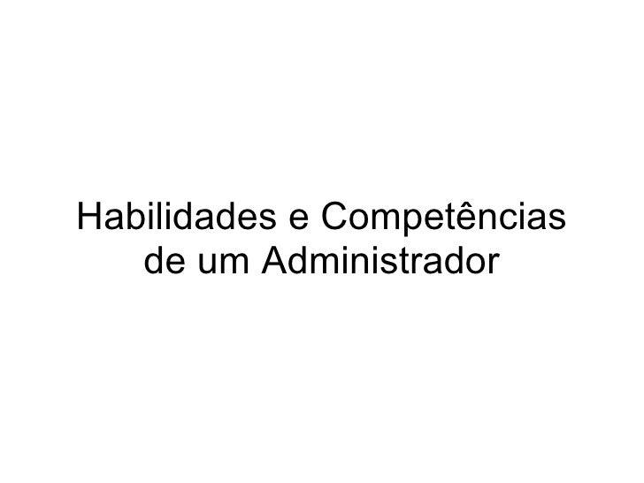 Habilidades e Competências de um Administrador