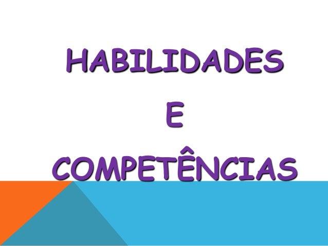 HABILIDADESECOMPETÊNCIAS