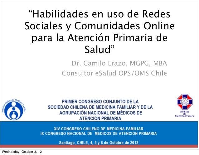 """""""Habilidades en uso de Redes             Sociales y Comunidades Online               para la Atención Primaria de         ..."""