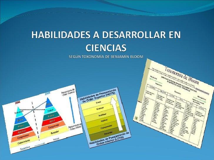  LAS HABILIDADES: Se refieren a capacidades de desempeño, o de realización de procedimientos que deben adquirir y desarr...