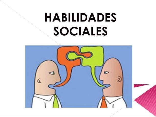 Resultado de imagen de Las habilidades sociales