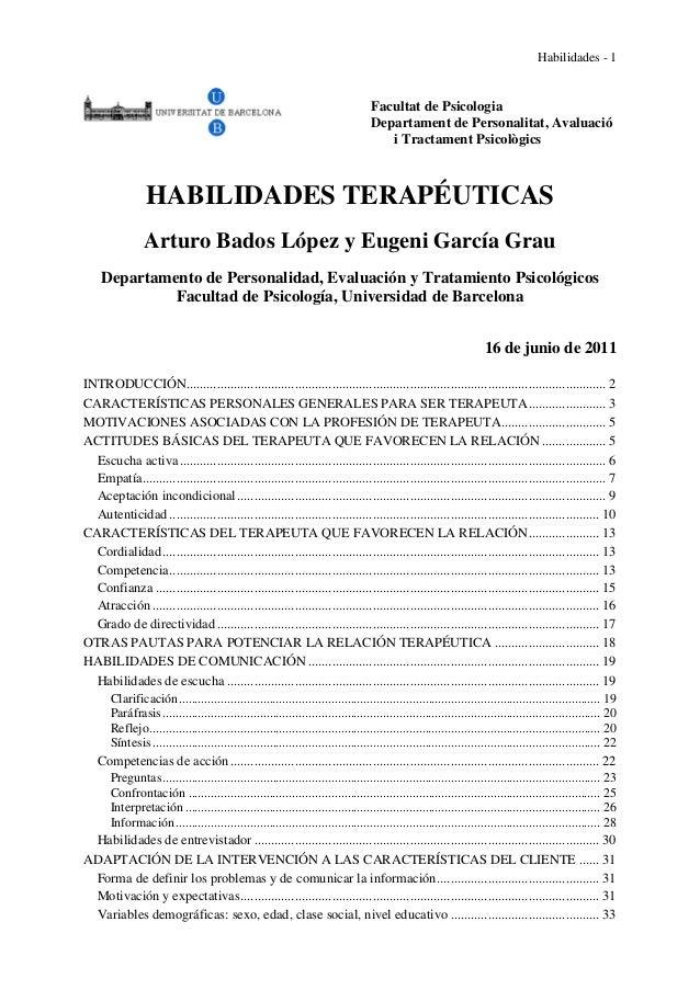 Habilidades - 1 Facultat de Psicologia Departament de Personalitat, Avaluació i Tractament Psicològics HABILIDADES TERAPÉU...