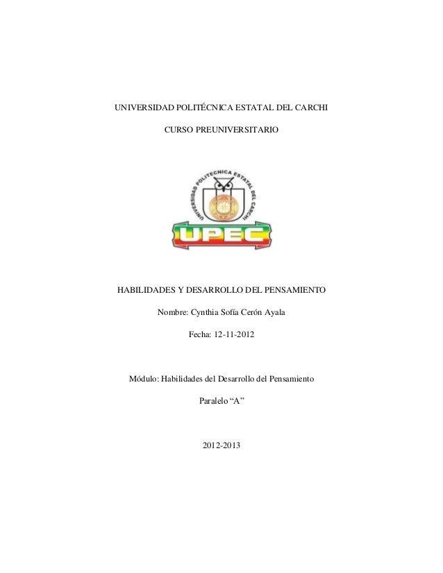UNIVERSIDAD POLITÉCNICA ESTATAL DEL CARCHI           CURSO PREUNIVERSITARIOHABILIDADES Y DESARROLLO DEL PENSAMIENTO       ...