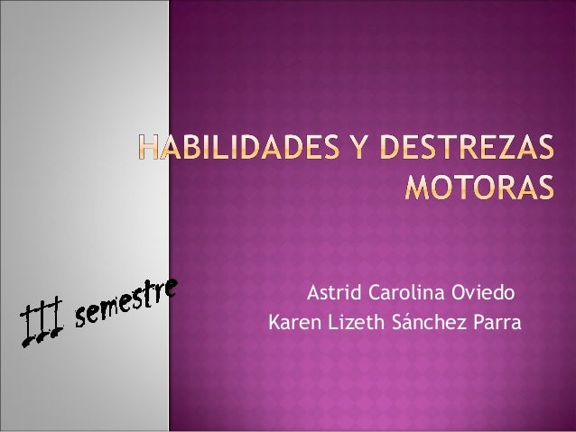 Astrid Carolina Oviedo Karen Lizeth Sánchez Parra