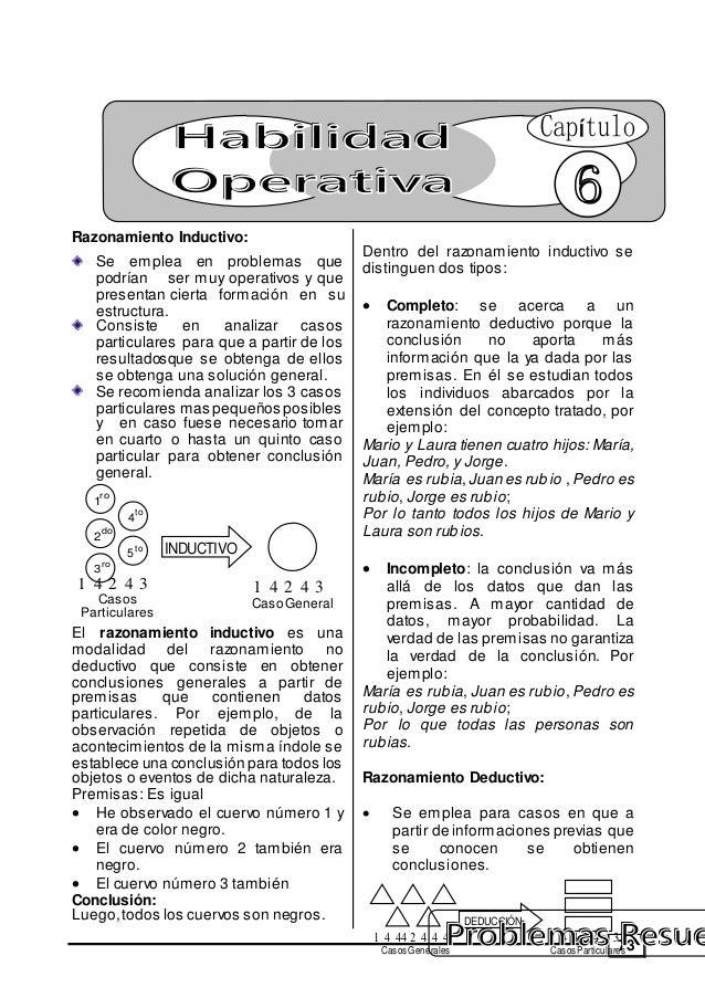 73 Razonamiento Inductivo: Se emplea en problemas que podrían ser muy operativos y que presentan cierta formación en su es...