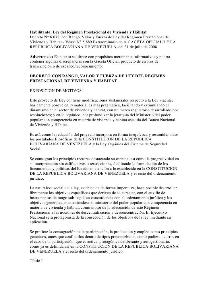 Habilitante: Ley del Régimen Prestacional de Vivienda y Hábitat Decreto N° 6.072, con Rango, Valor y Fuerza de Ley del Rég...