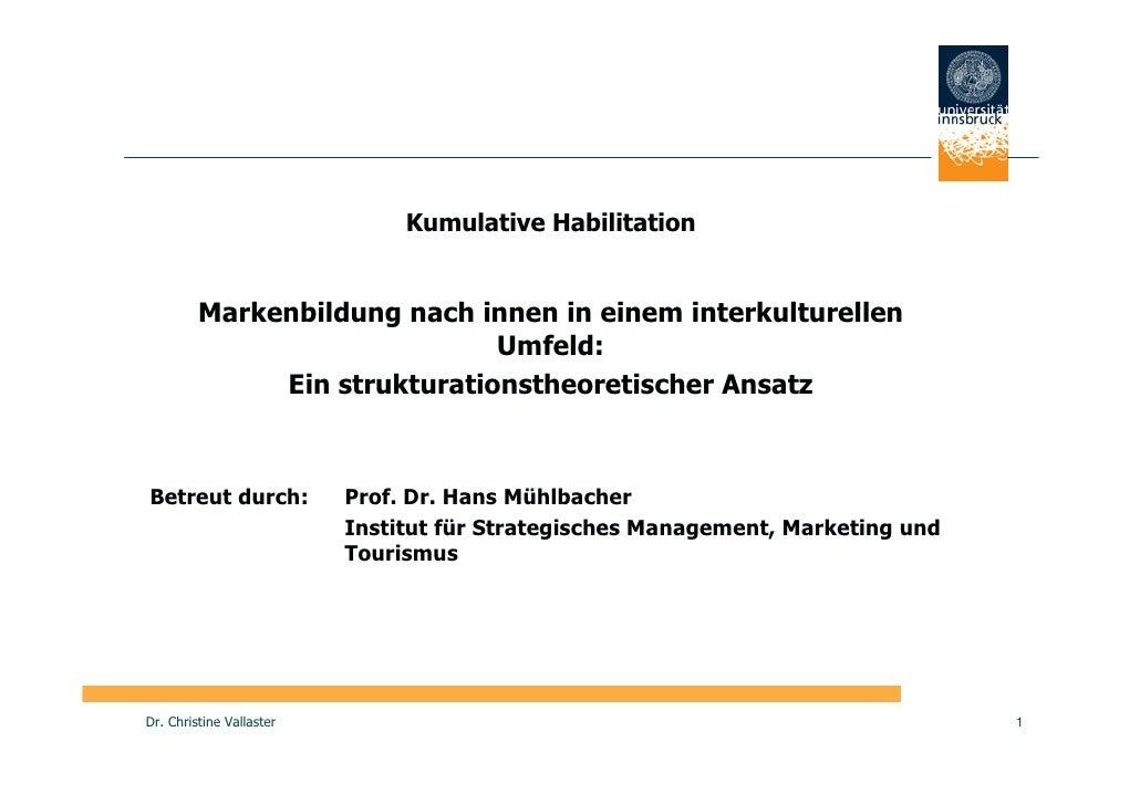 Kumulative Habilitation            Markenbildung nach innen in einem interkulturellen                               Umfeld...