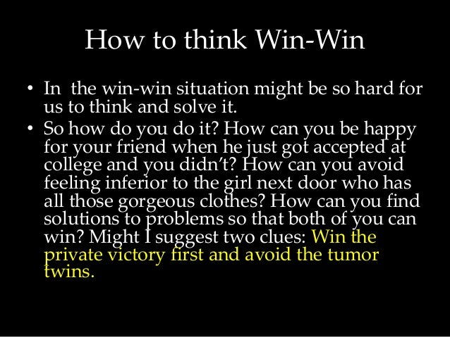 a win win situation is best for Conflict management techniques a conflict is a situation when the interests, needs win-win (collaborating.