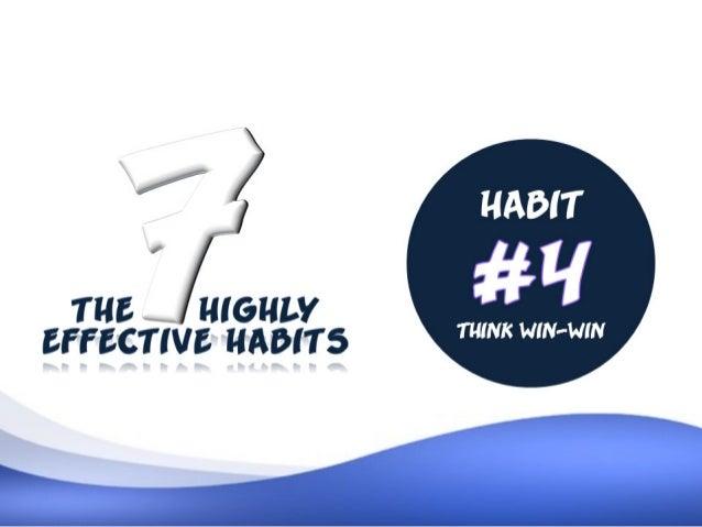 habit 4 think win win. Black Bedroom Furniture Sets. Home Design Ideas