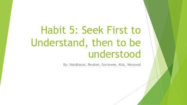 Habit 5 Seek First to Understand (Nathdanai's)