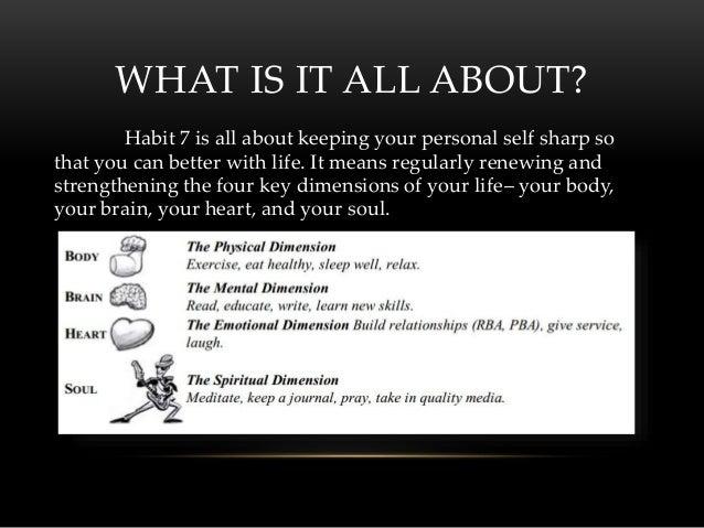 Habit 7 sharpen the saw (Nilar's)