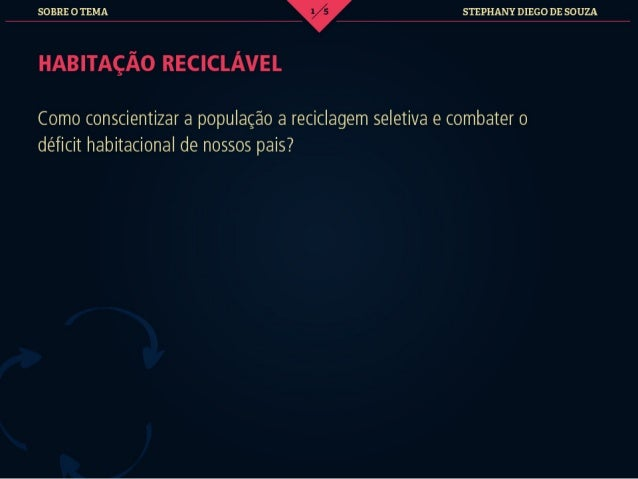 Habitacao reciclavel