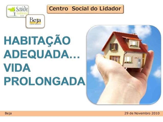 Centro Social do Lidador Beja 29 de Novembro 2010