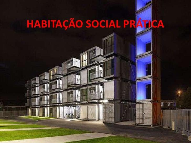 HABITAÇÃO SOCIAL PRÁTICA