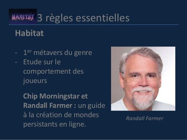 3 règles essentielles Habitat - 1er métavers du genre - Etude sur le comportement des joueurs Chip Morningstar et Randall ...