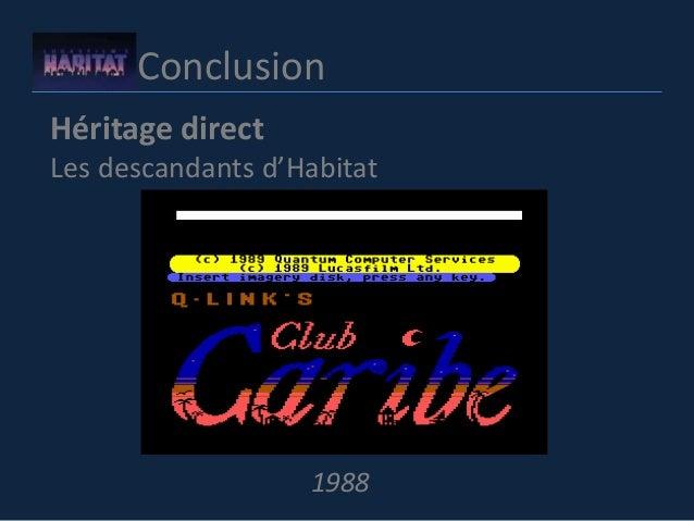 Conclusion Héritage direct Les descandants d'Habitat 1988