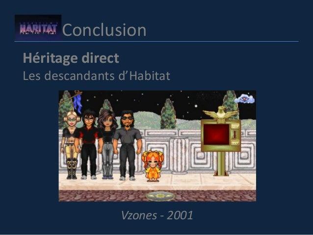 Conclusion Héritage direct Les descandants d'Habitat Vzones - 2001