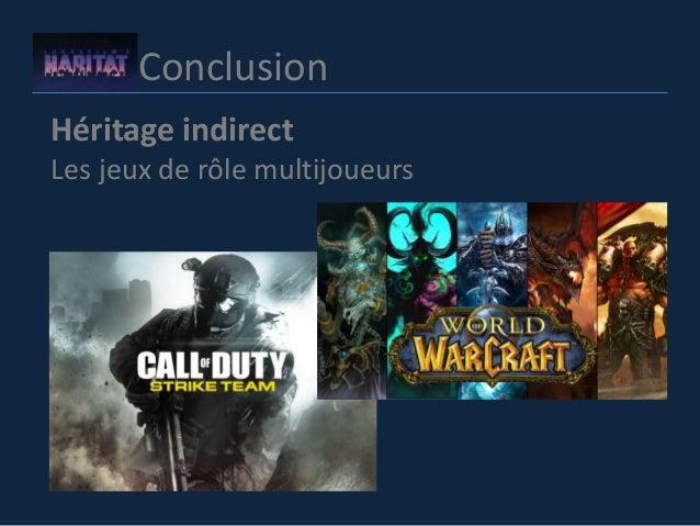 Conclusion Héritage indirect Les jeux de rôle multijoueurs