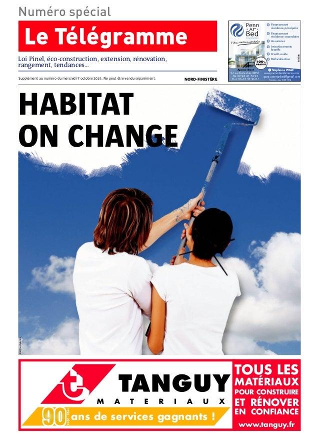 Horizontal ans de services gagnants ! www.tanguy.fr TOUS LES MATÉRIAUX POUR CONSTRUIRE ET RÉNOVER EN CONFIANCE Supplément ...