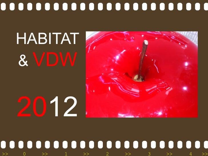 HABITAT     & VDW     2012>>   0   >>   1   >>   2   >>   3   >>   4   >>