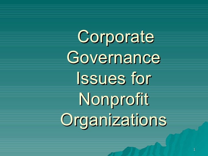 Corporate Governance Issues for Nonprofit Organizations