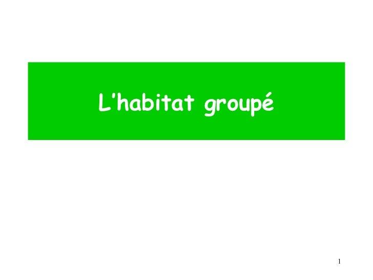 L'habitat groupé