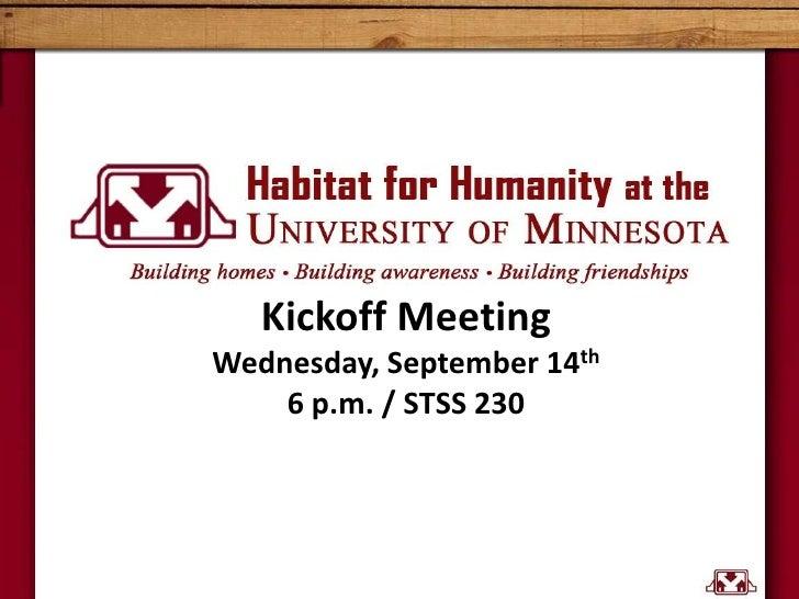 Kickoff MeetingWednesday, September 14th6 p.m. / STSS 230<br />