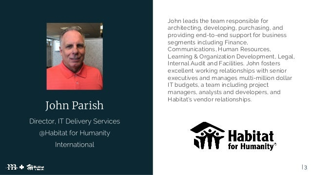 Habitat for Humanity and Mediacurrent: Expanding with Drupal 8 Slide 3