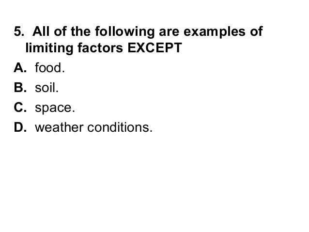 Habitat Niche Limiting Factors