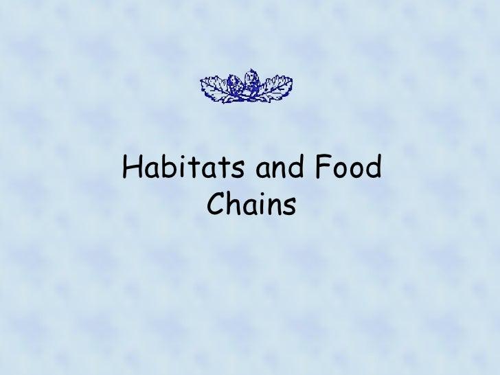 Habitats and Food Chains