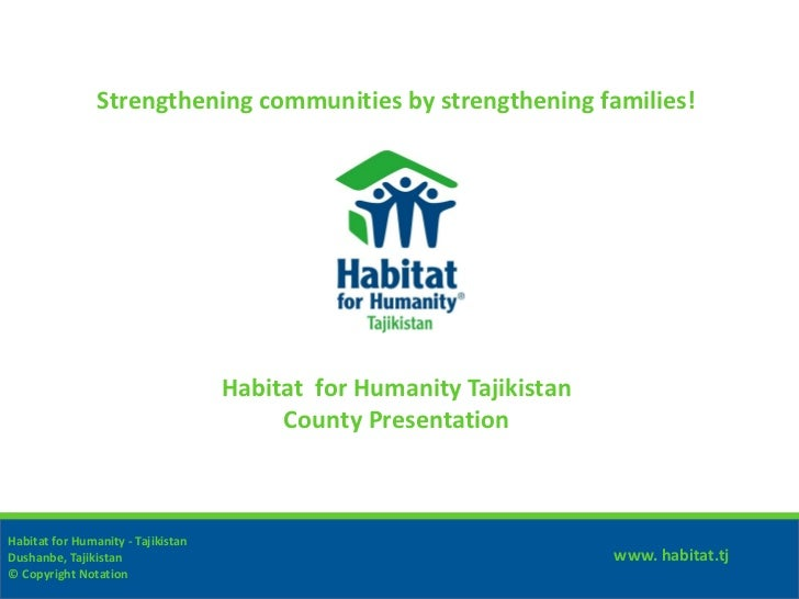 Strengthening communities by strengthening families!                                    Habitat for Humanity Tajikistan   ...