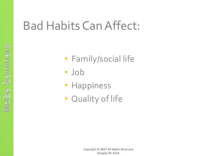 bad habits essay bad habits essay siol ip bad habit essay gxart  bad habits essayself confidence and self esteem bible how to break bad habits