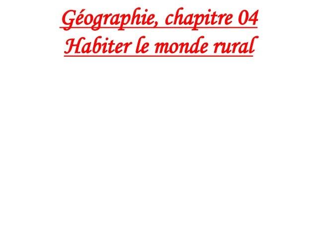 Géographie, chapitre 04 Habiter le monde rural