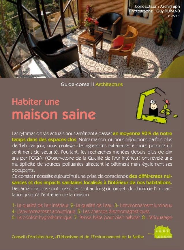 Conseil d'Architecture, d'Urbanisme et de l'Environnement de la Sarthe Les rythmes de vie actuels nous amènent à passer en...